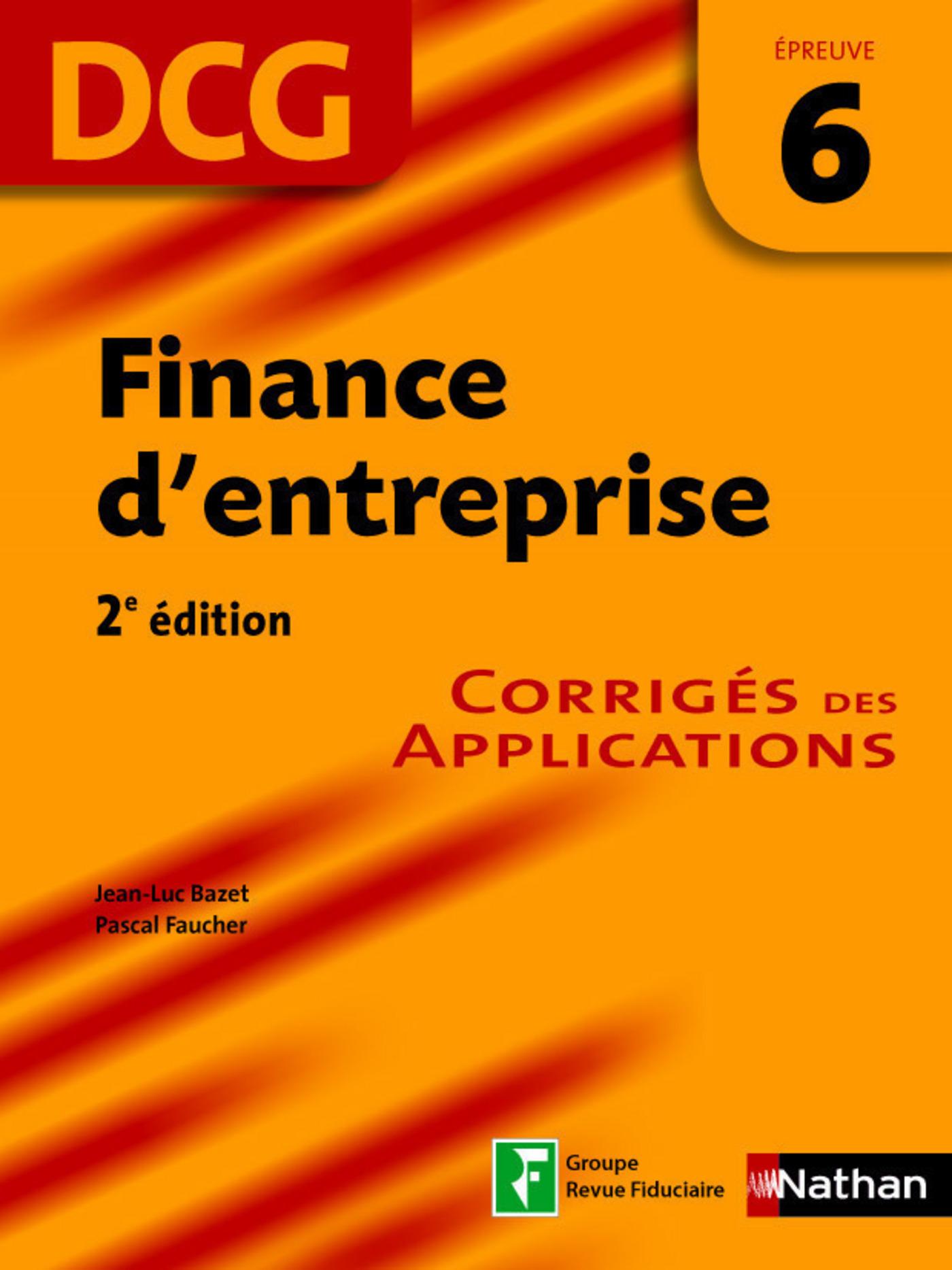 Finance d'entreprise - épreuve 6 - DCG corrigés
