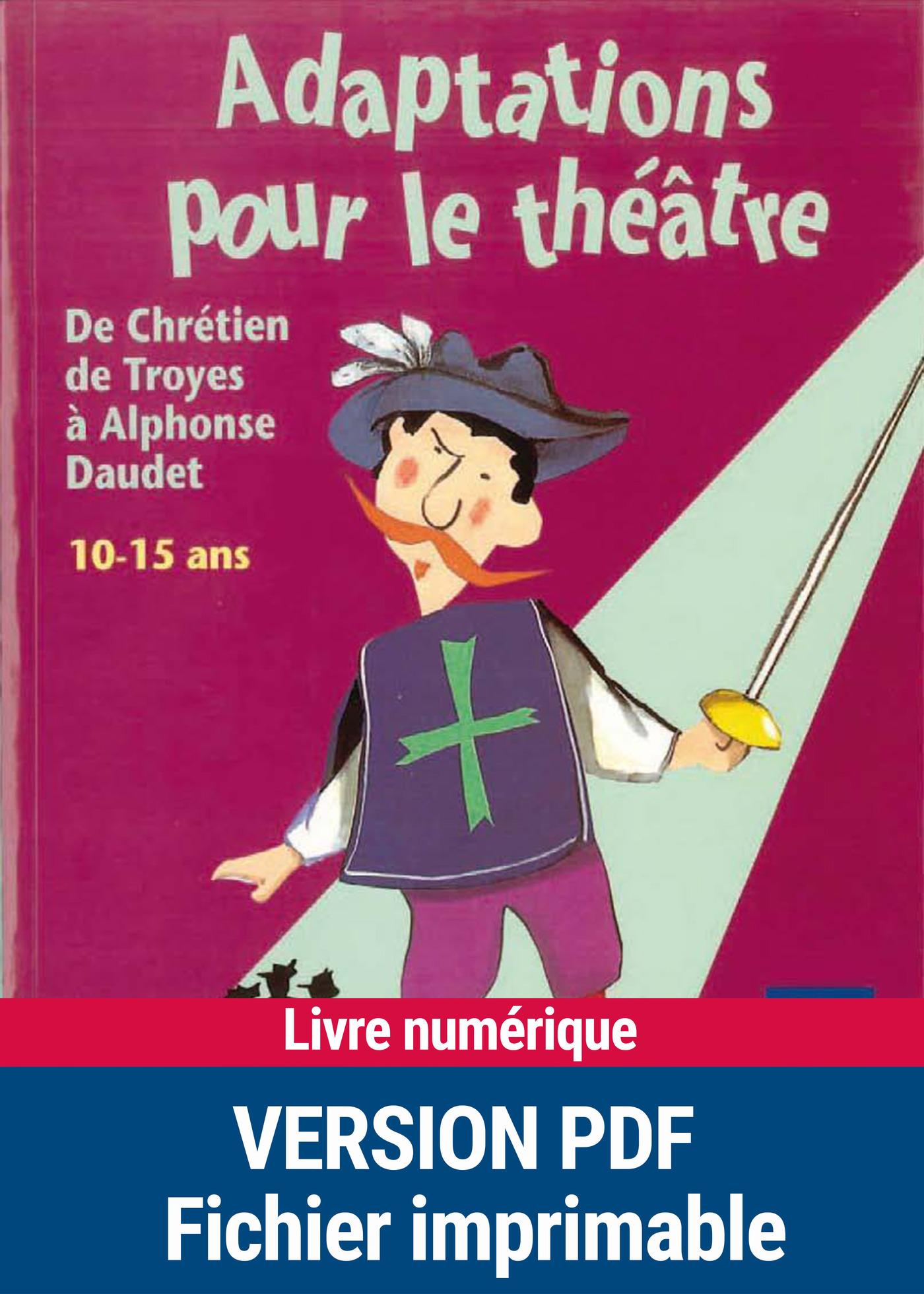 Adaptations pour le théâtre (ebook)
