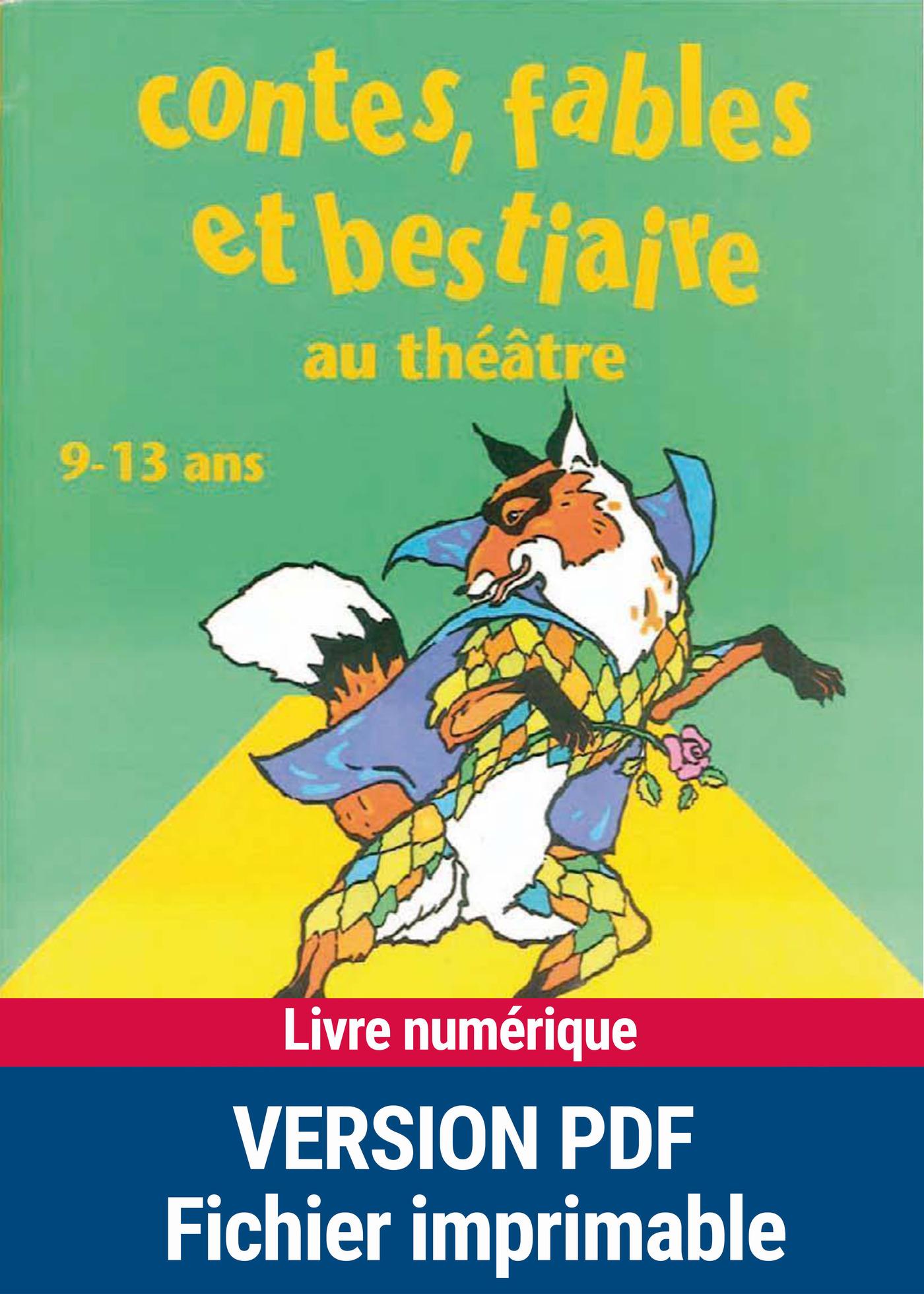 Contes, fables et bestiaires au théâtre (ebook)