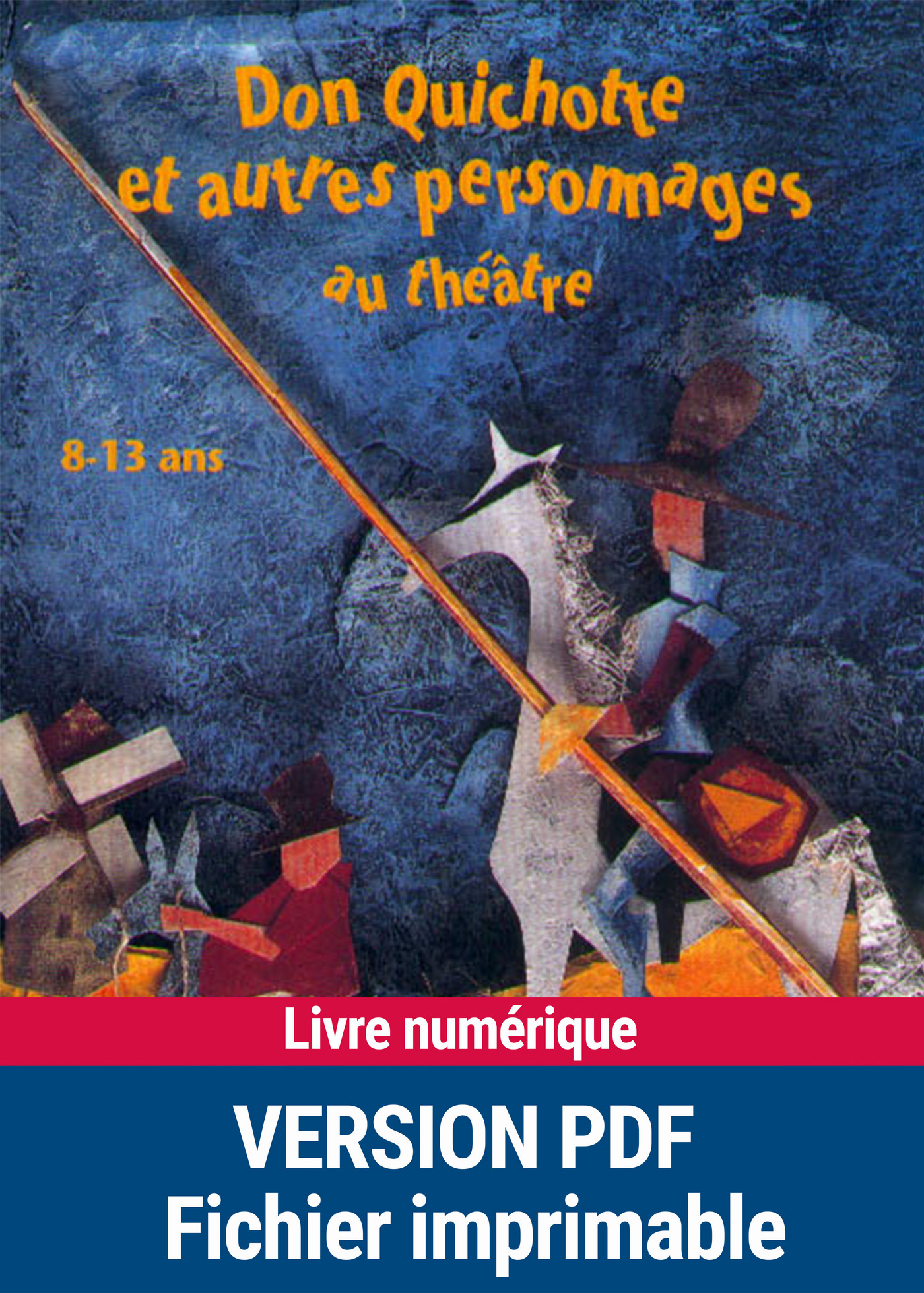 Don Quichotte et autres personnages