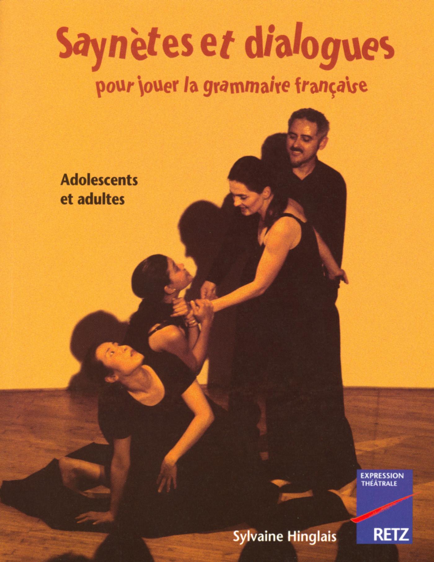 Saynètes et dialogues pour jouer la grammaire française