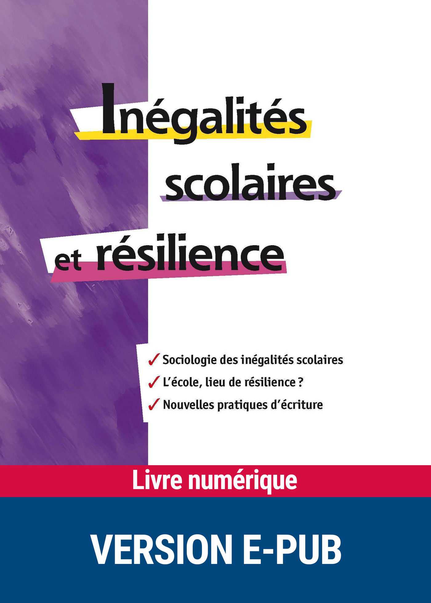 In?galit?s scolaires et r?silience