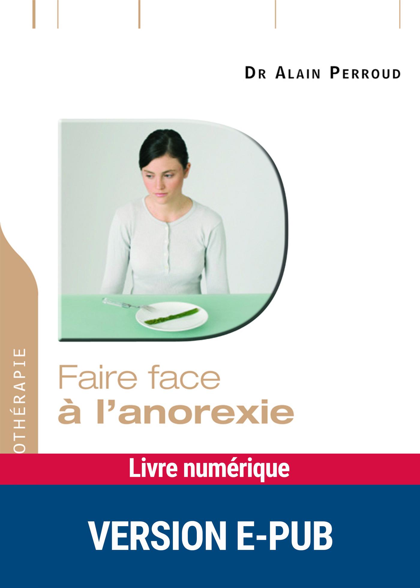 Faire face à l'anorexie (ebook)