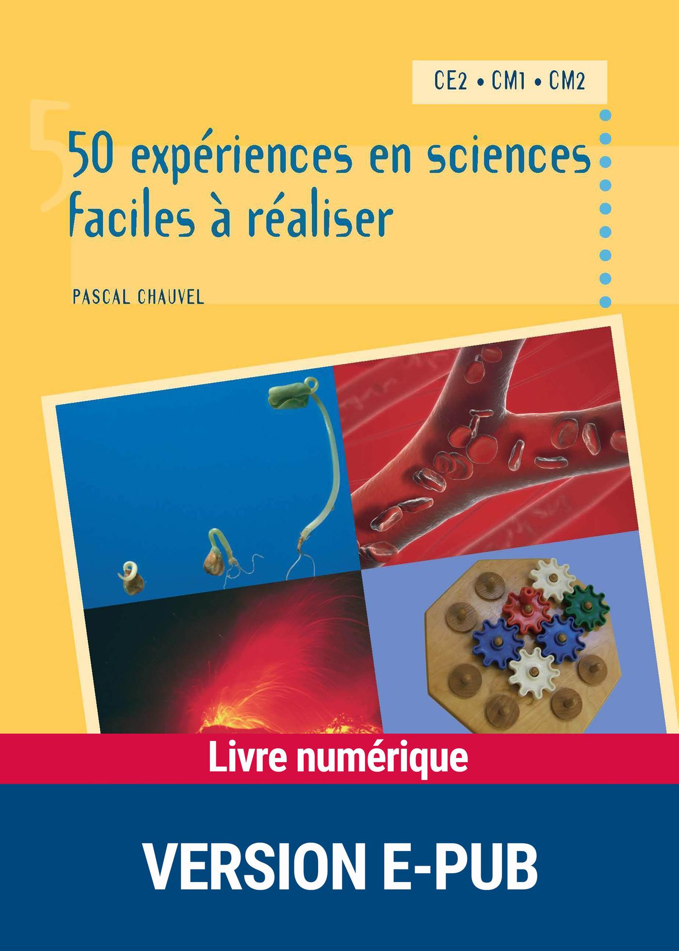 50 expériences en sciences faciles à réaliser (ebook)