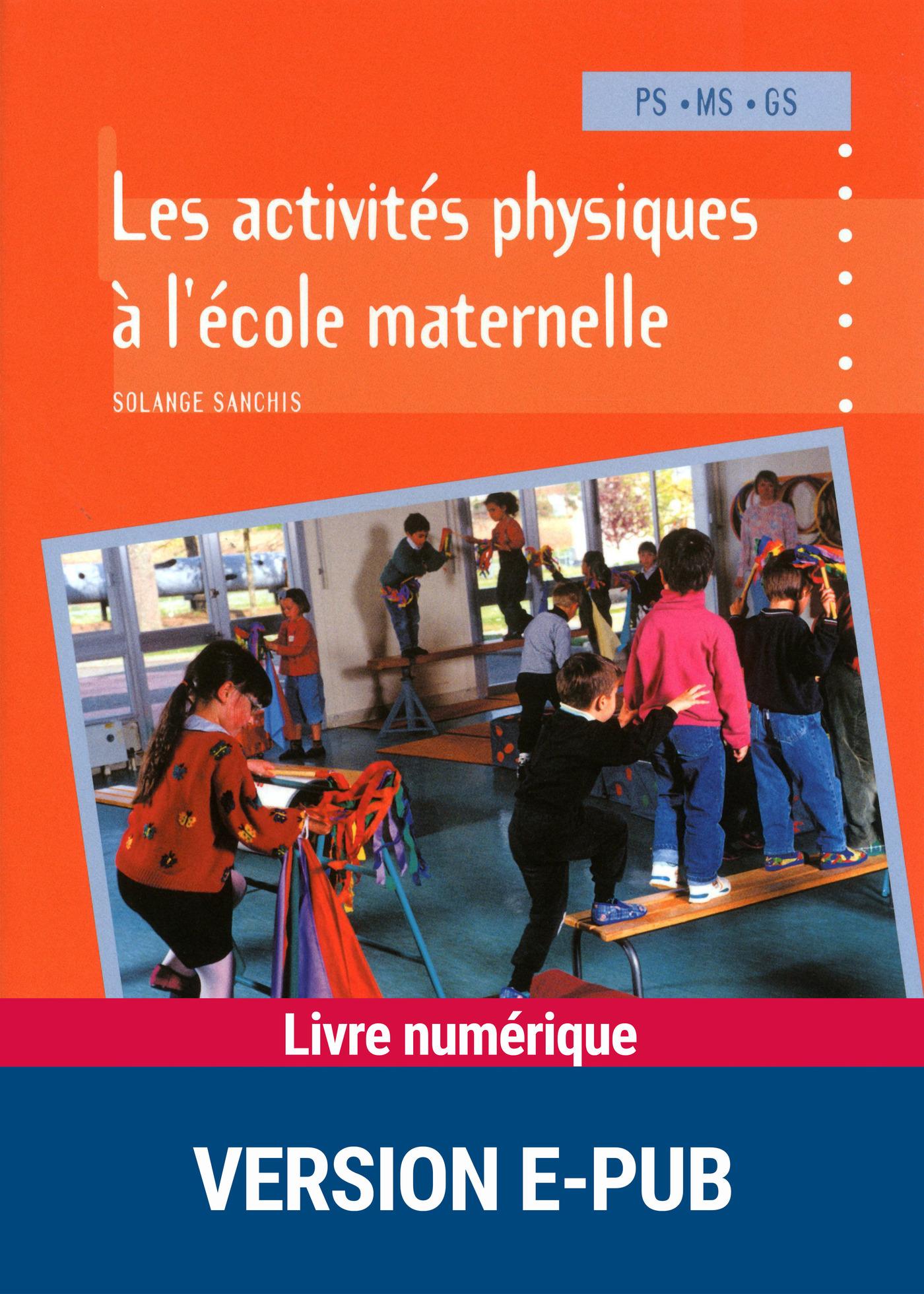 Les activités physiques à l'école maternelle (ebook)