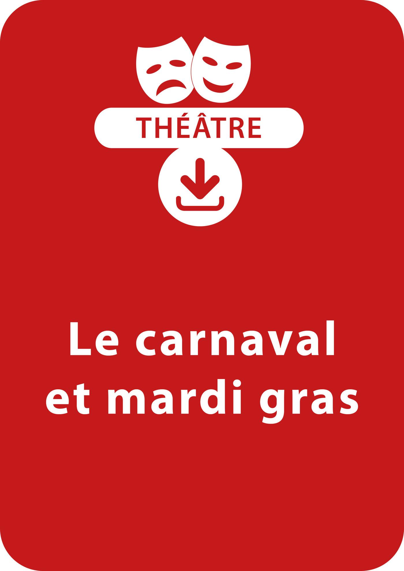 Le carnaval et mardi gras (4 - 8 ans)
