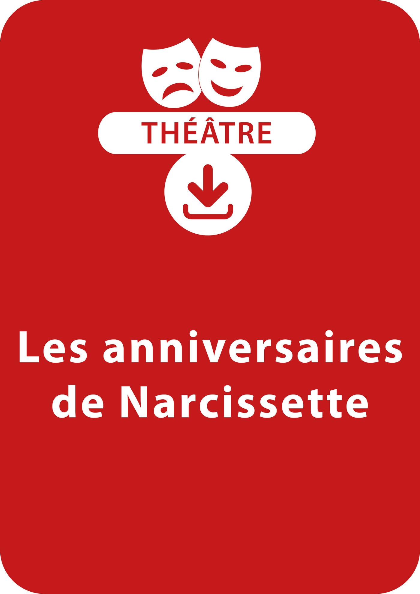 Les anniversaires de Narcissette (ebook)