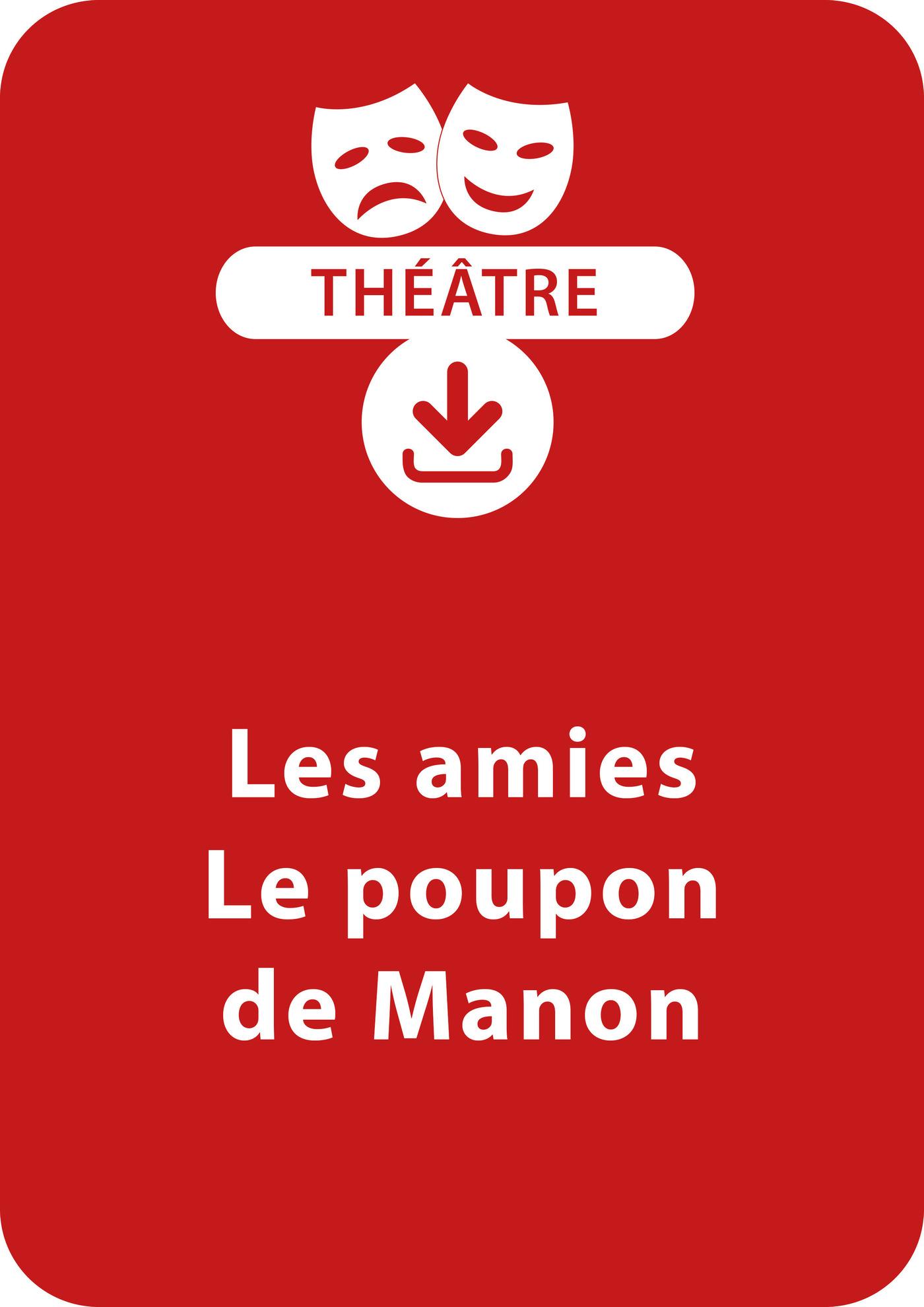 Les amies + Le poupon de Manon (ebook)