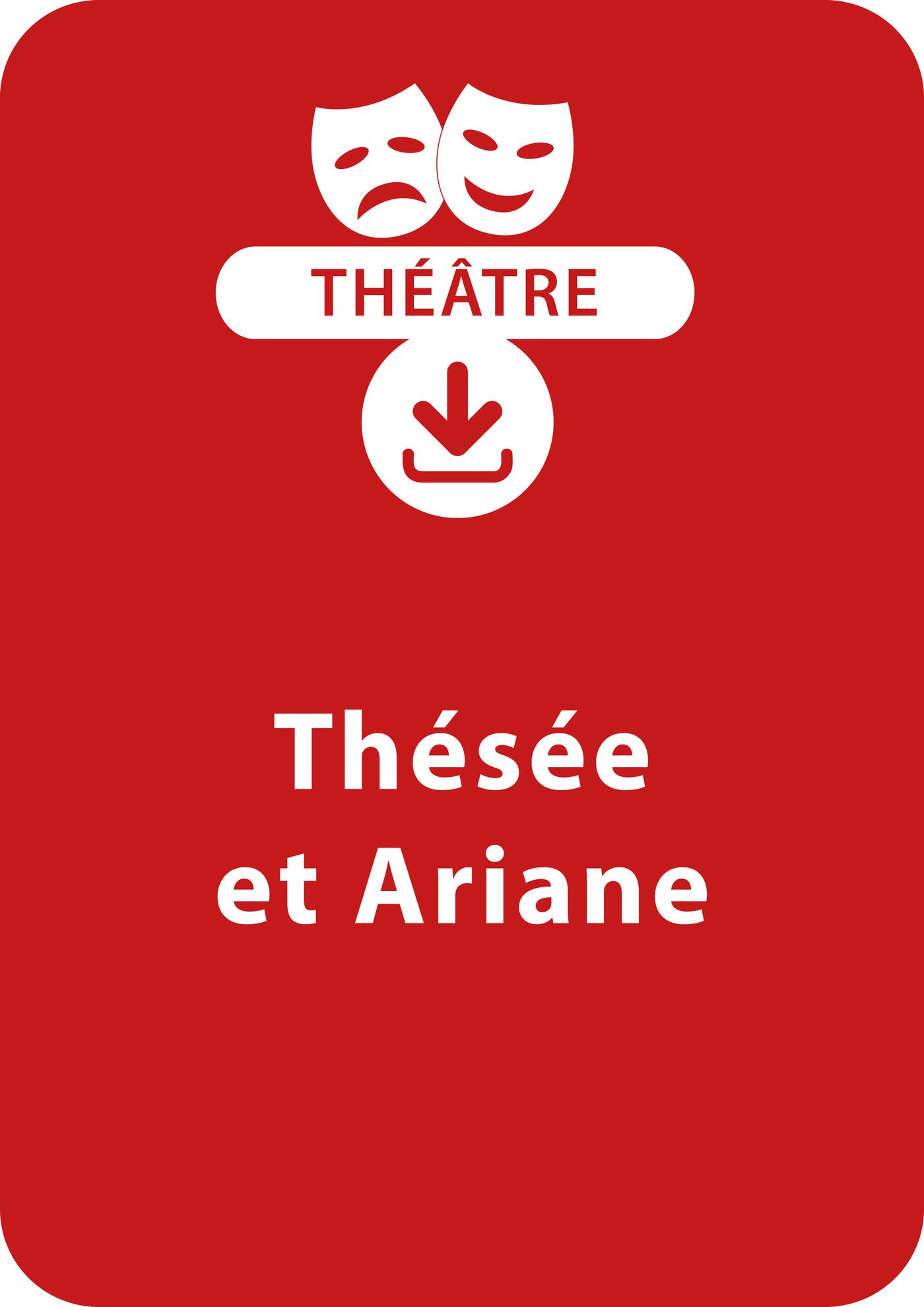 Thésée et Ariane (dès 10 ans) (ebook)
