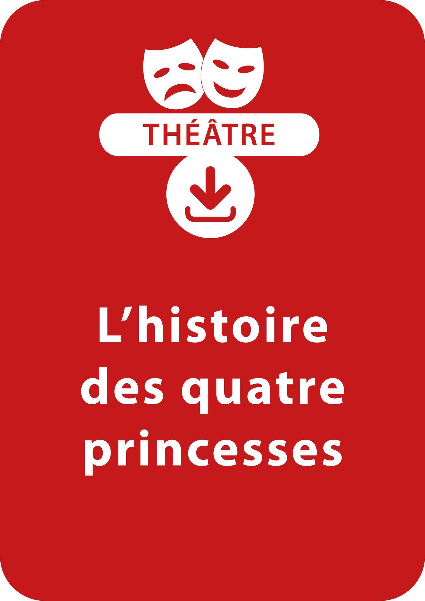 L'histoire des quatre princesses (ebook)