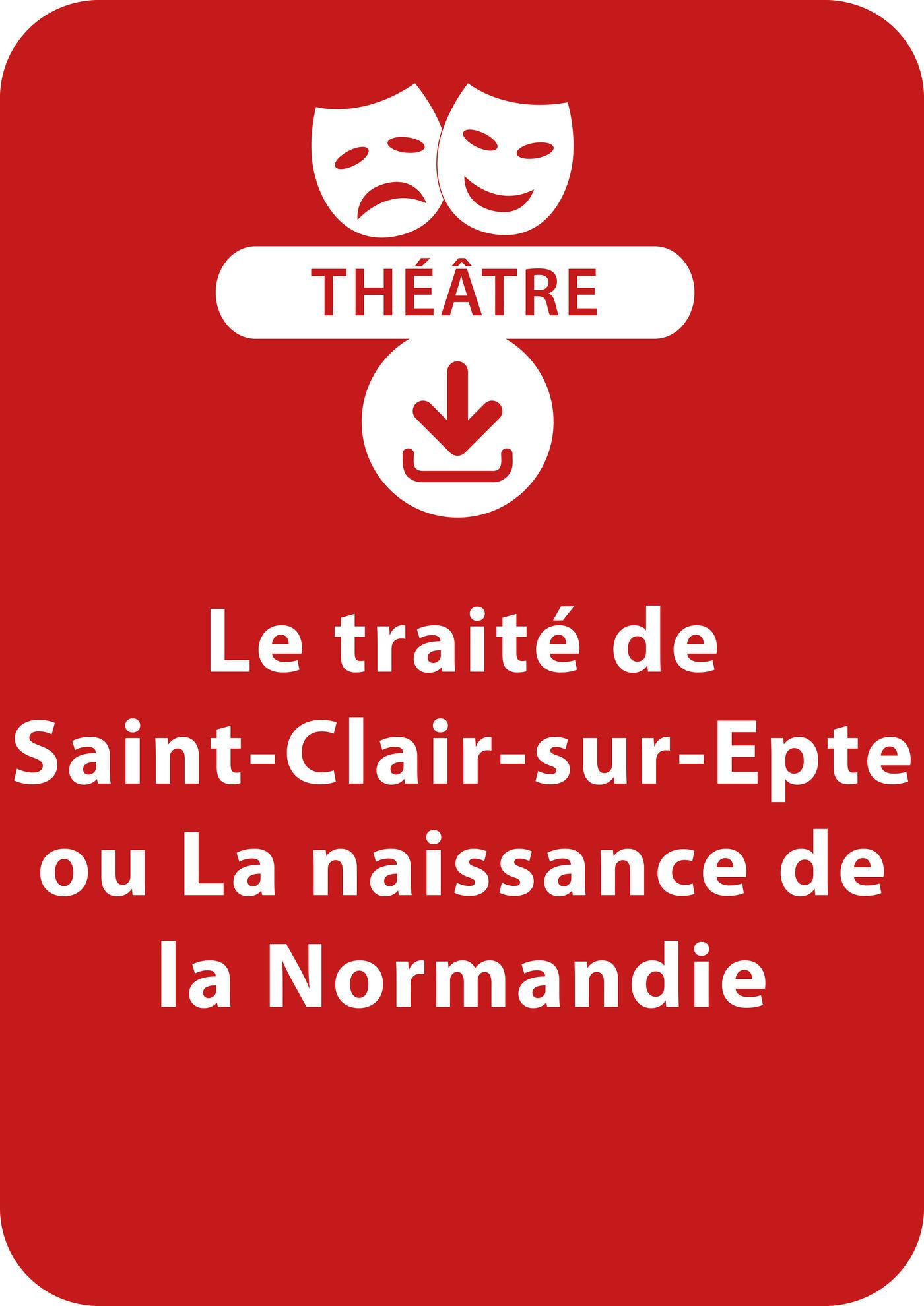 Le traité de Saint-Clair-sur-Epte ou La naissance de la Normandie (ebook)