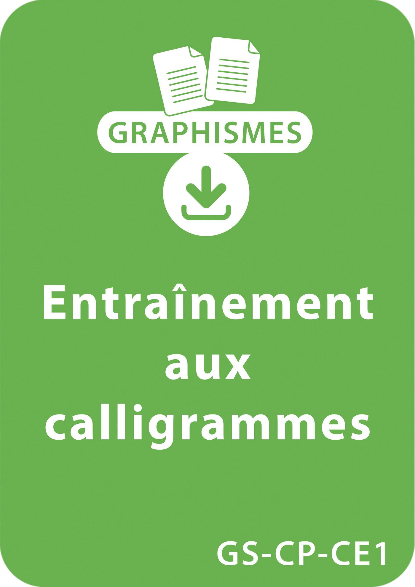 Graphismes et calligraphie GS/CP/CE1 - Entraînement aux calligrammes