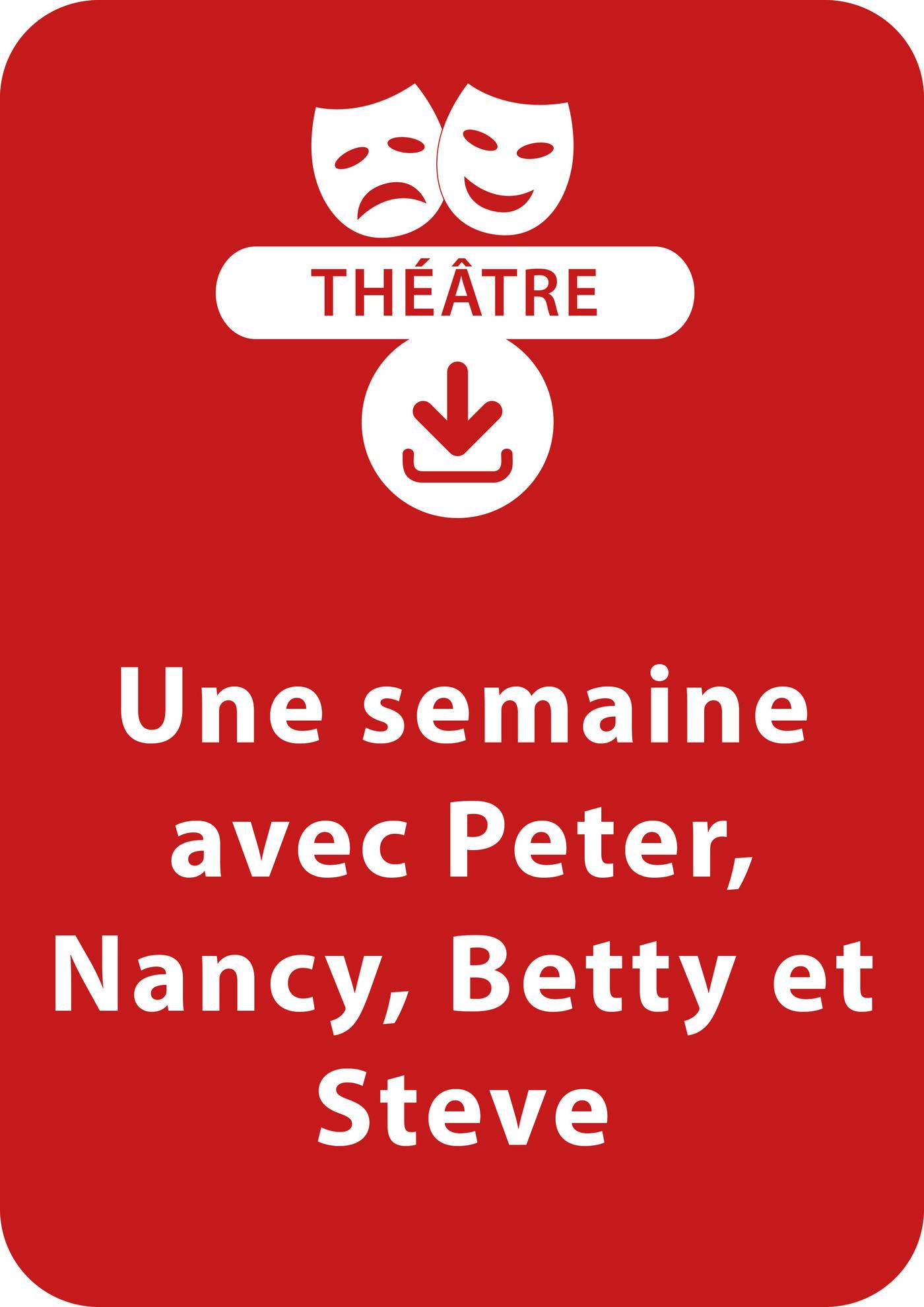 Une semaine avec Peter, Nancy, Betty et Steve