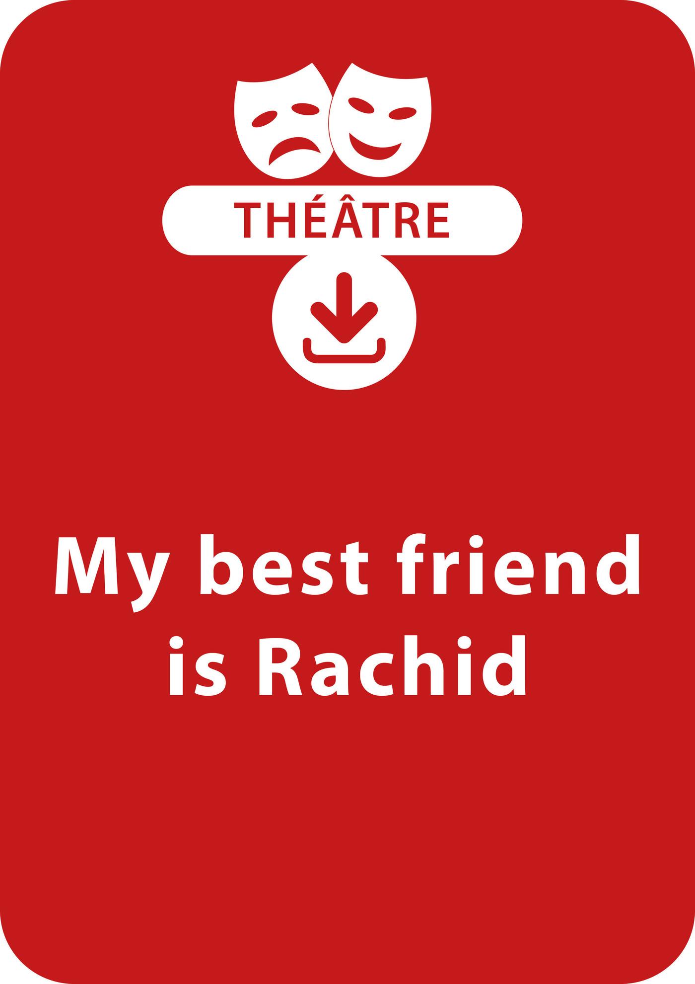 My best friend is Rachid
