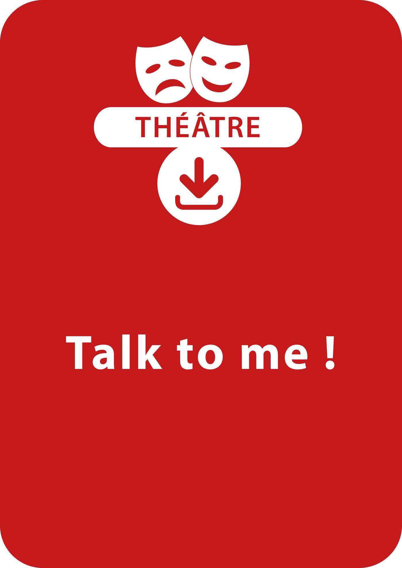 Talk to me !
