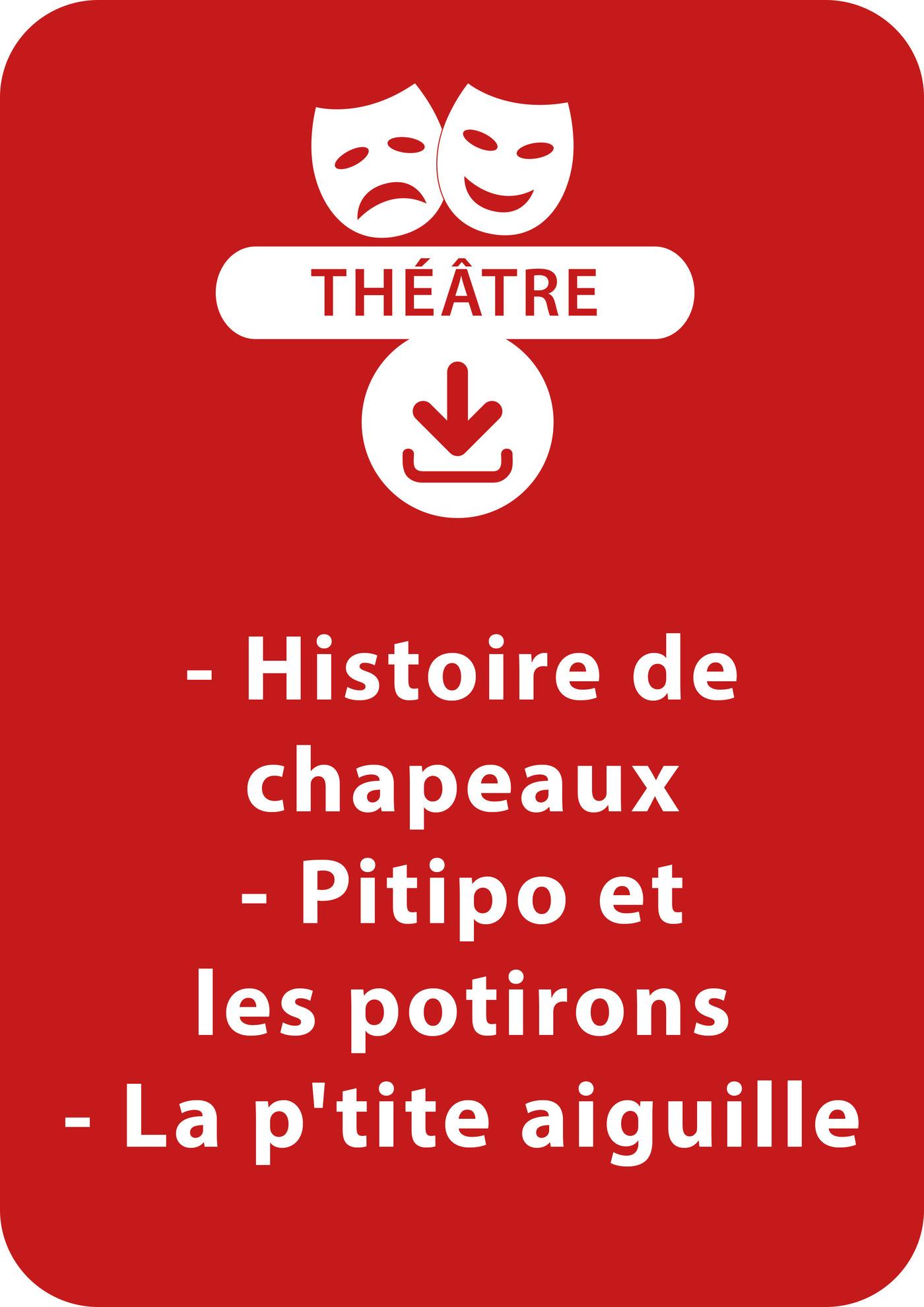 Histoire de chapeaux ; Pitipo et les potirons ; La p'tite aiguille (ebook)