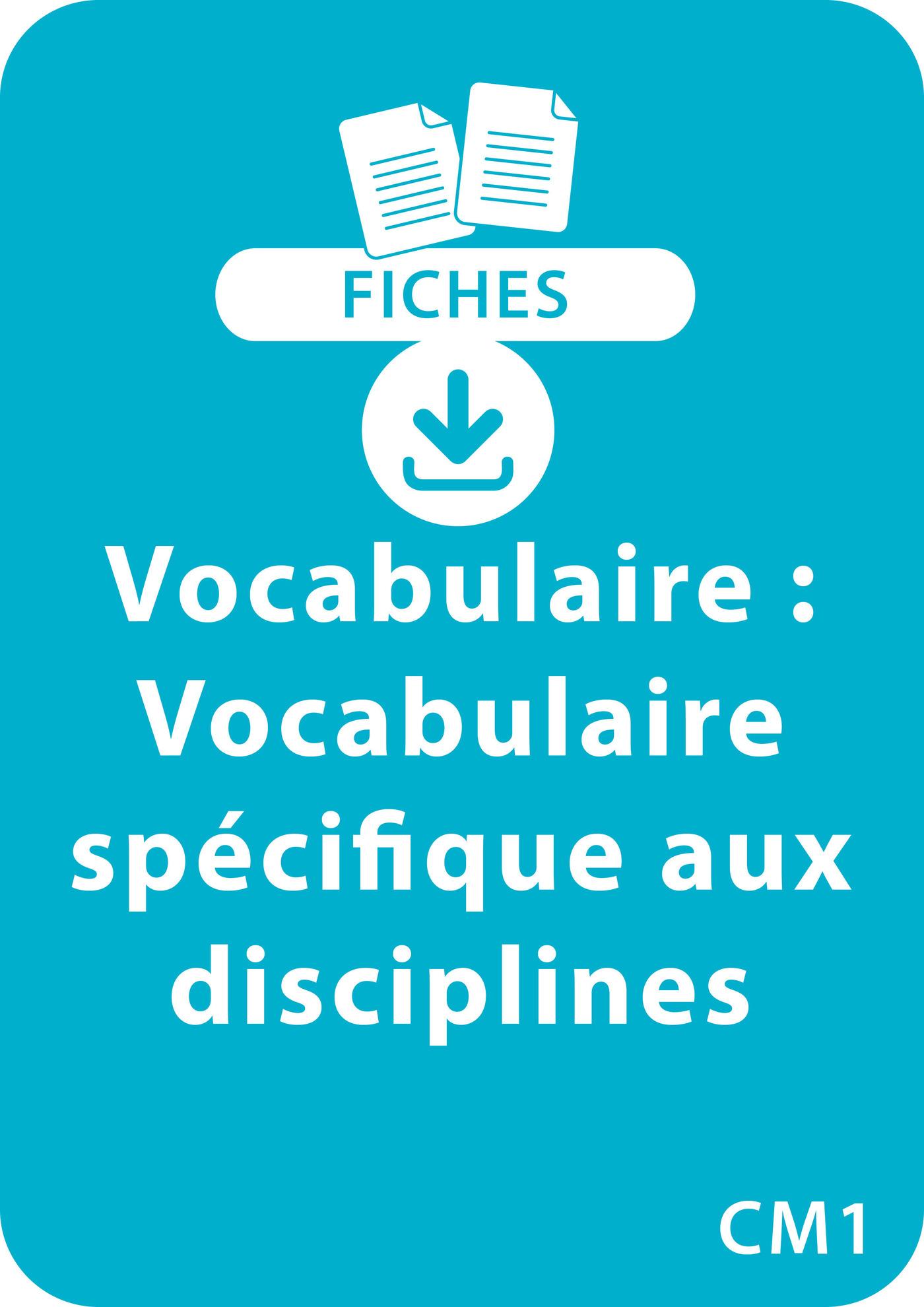 Vocabulaire CM1 - Vocabulaire spécifique aux disciplines (ebook)