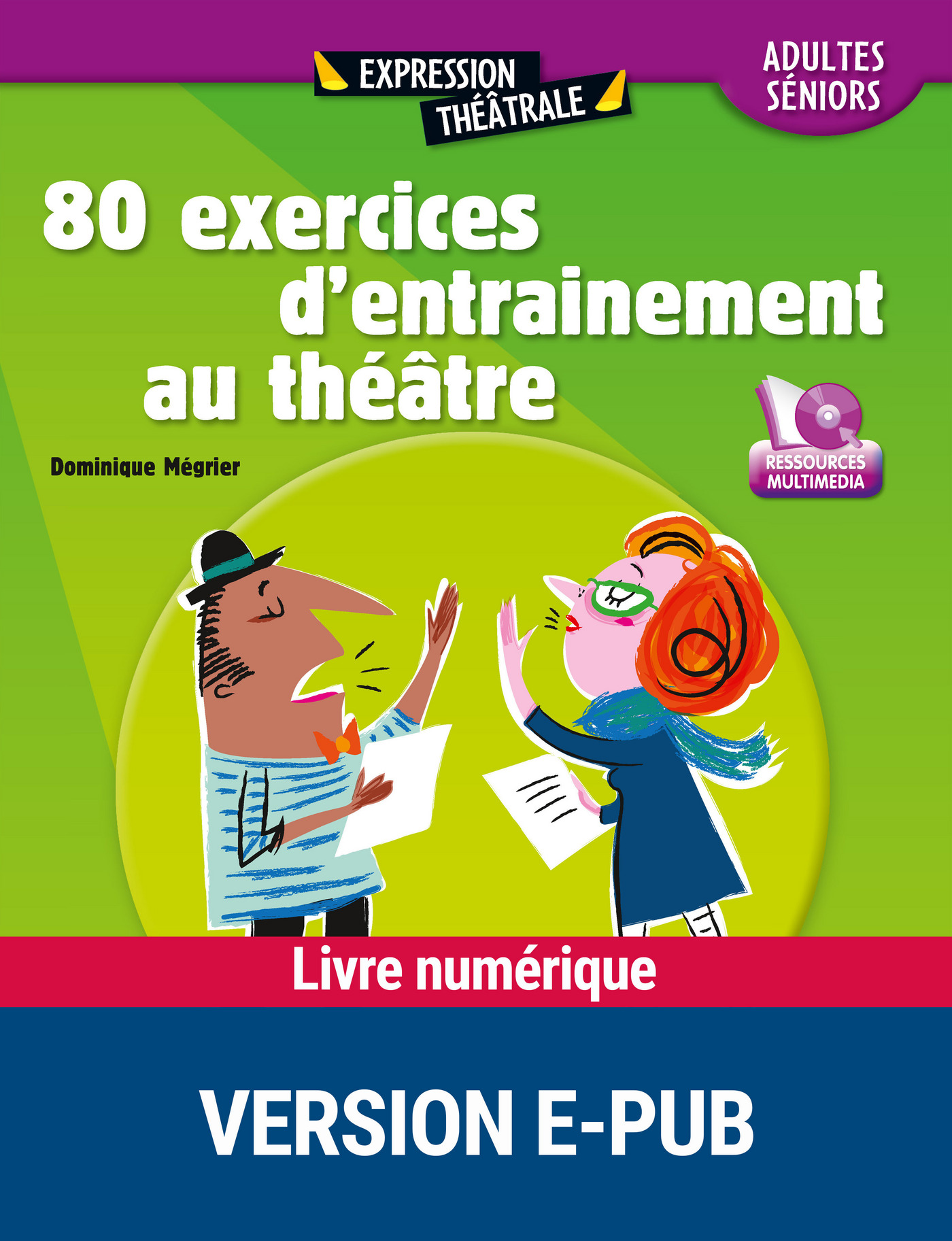 80 exercices entraînement au théâtre (ebook)