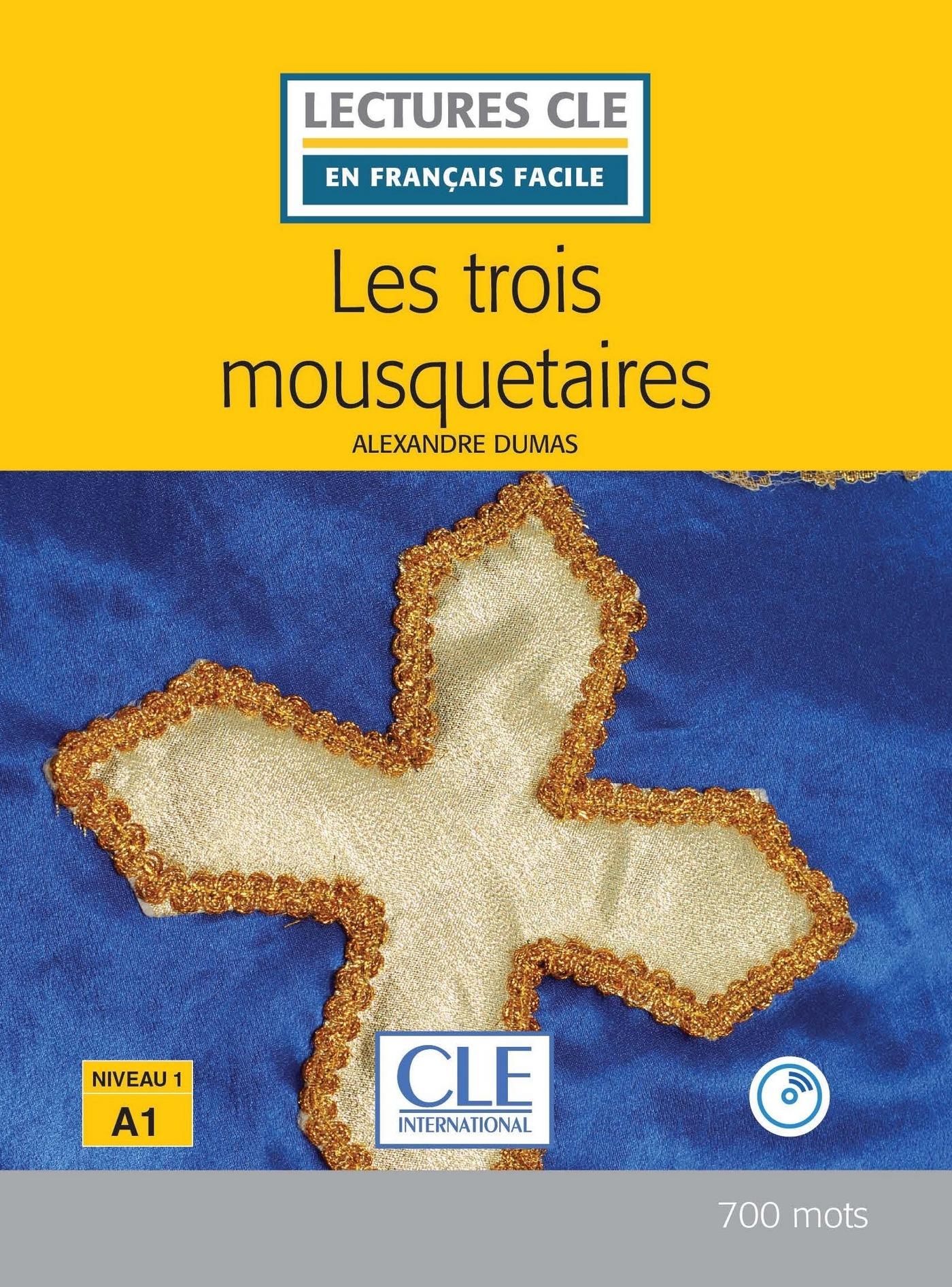 Les trois mousquetaires - Niveau 1/A1 - Lectures CLE en Français facile - Ebook