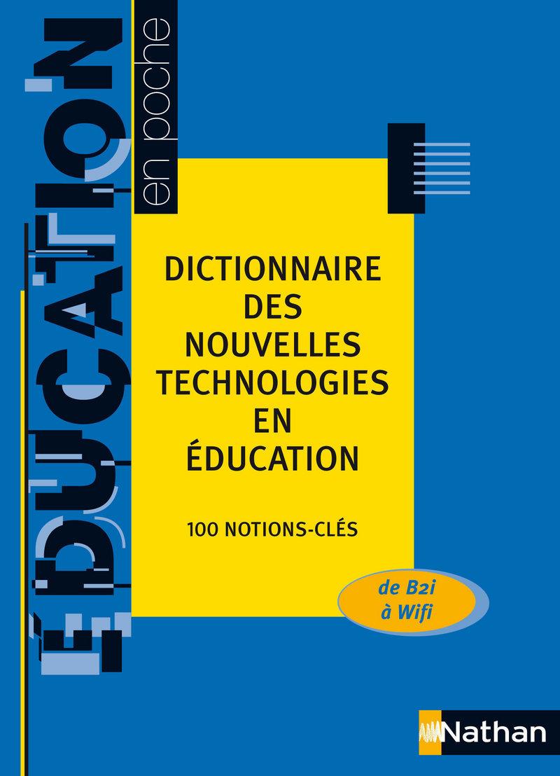 Dictionnaire des nouvelles technologies
