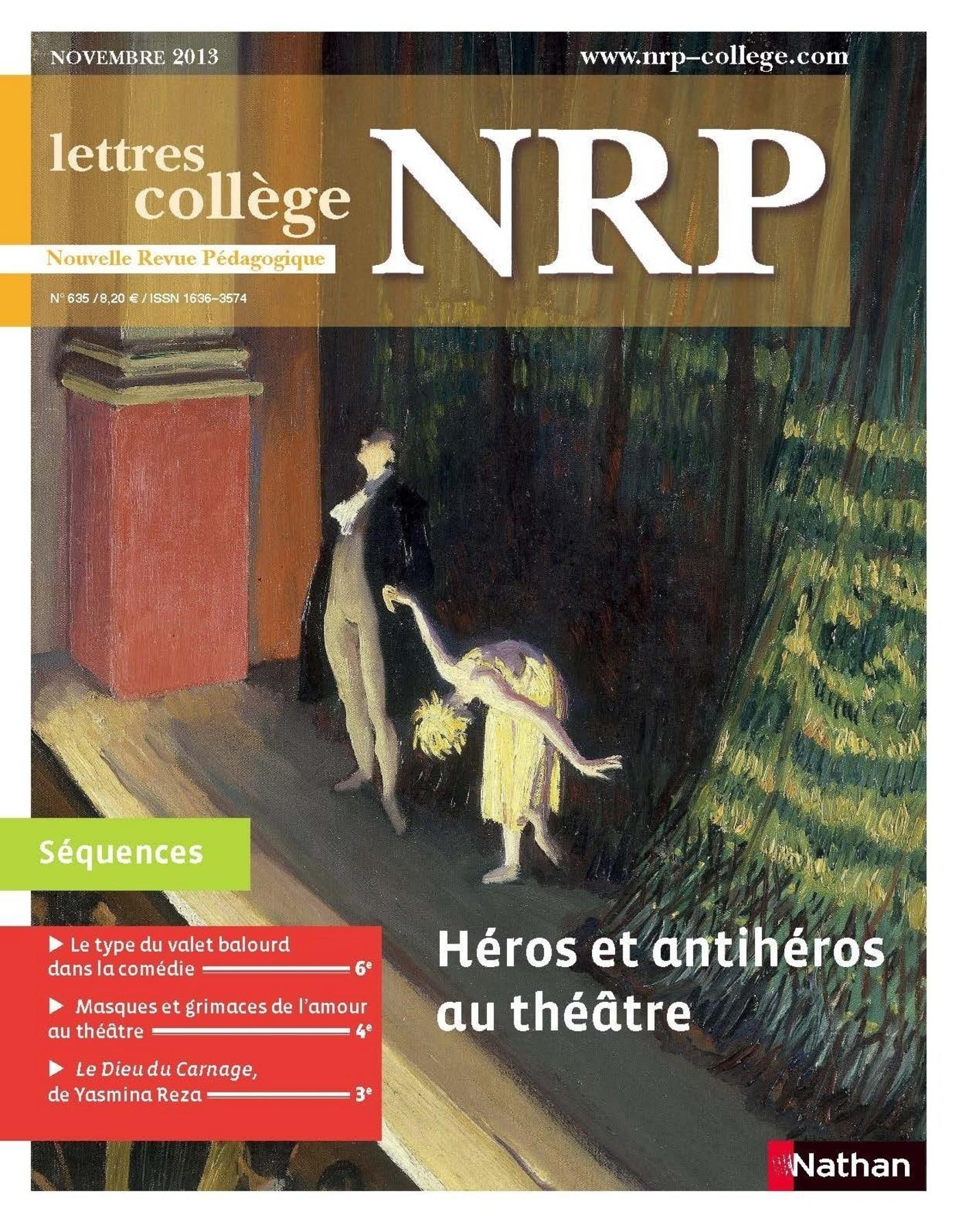 NRP Collège - Héros et antihéros au théâtre - Novembre 2013 (Format PDF)