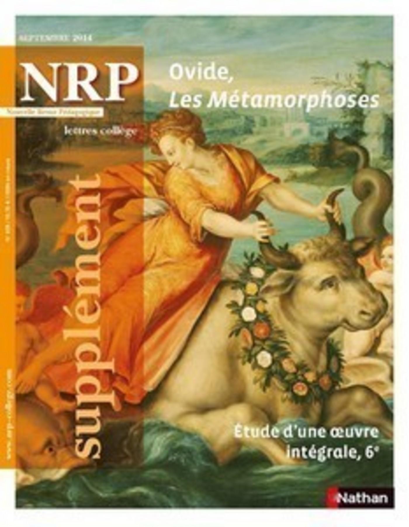 NRP Supplément Collège - Ovide, Les Métamorphoses - Septembre 2014 (Format PDF)
