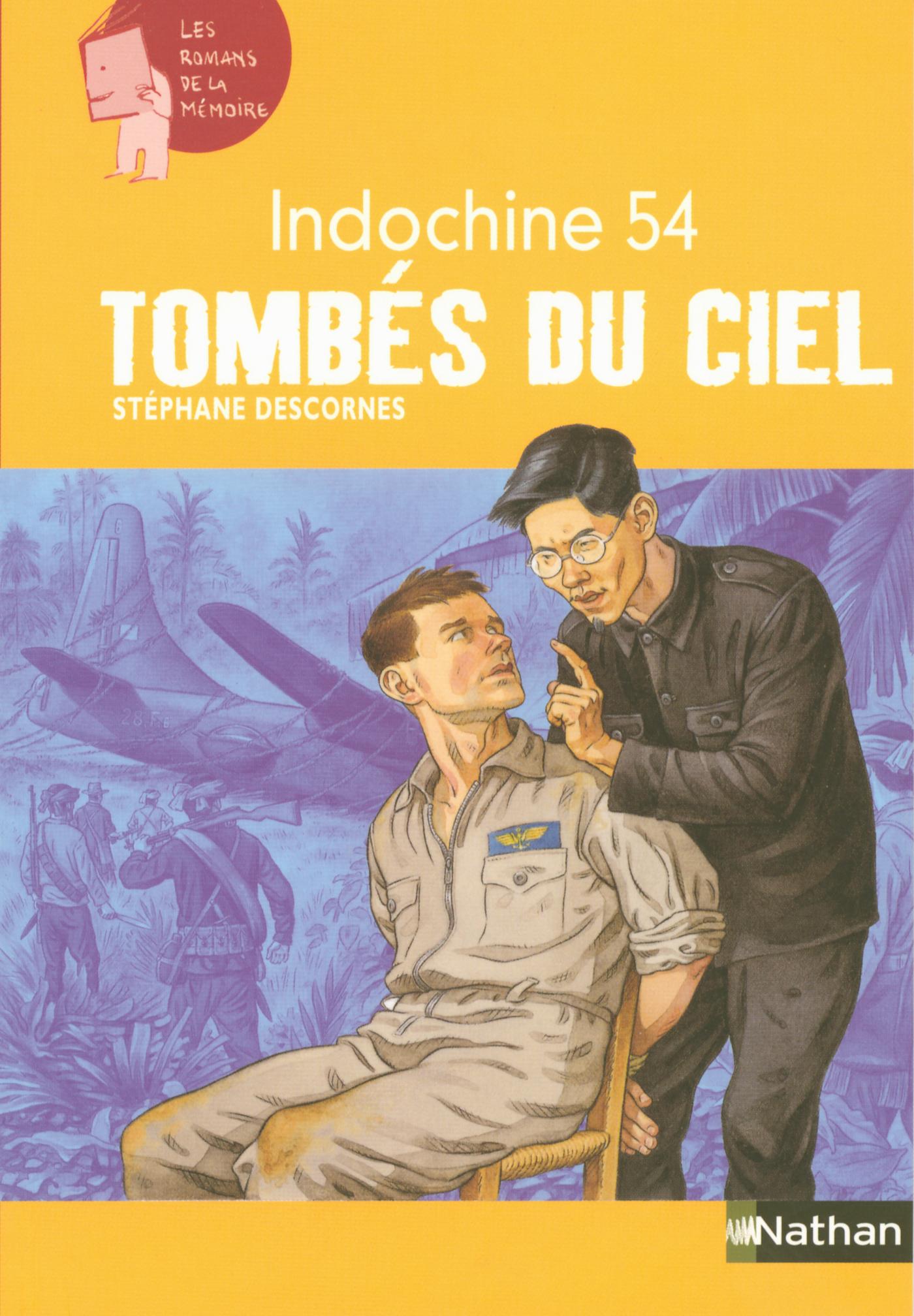 Indochine 54 : Tombés du ciel