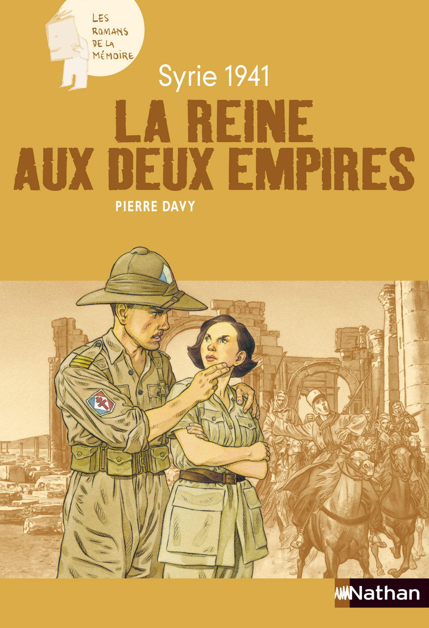 Syrie 1941 : La reine aux deux Empires