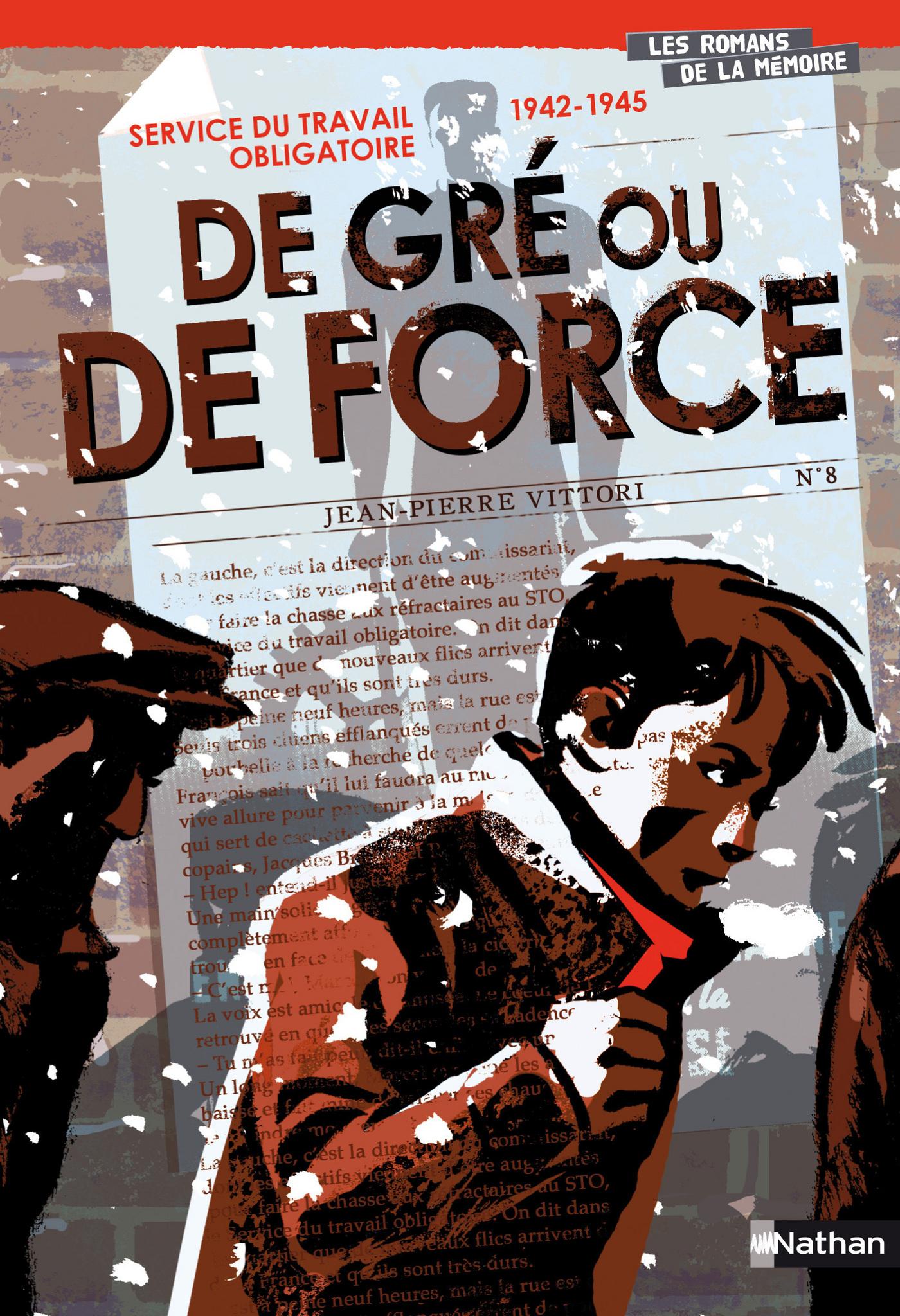Service du Travail Obligatoire, 1942-1945 : De gré ou de force