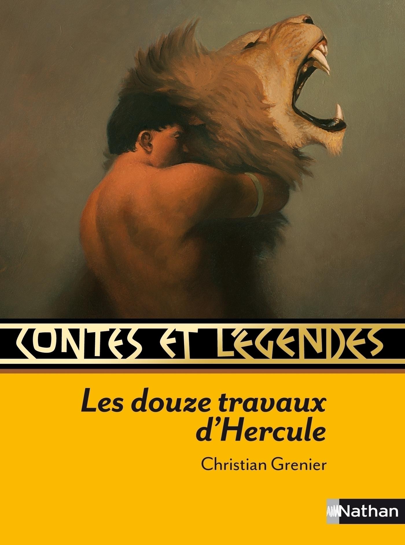 Contes et Légendes - Les douze travaux d'Hercule
