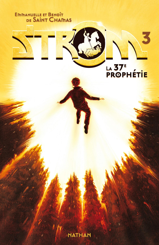 La 37e prophétie (ebook)