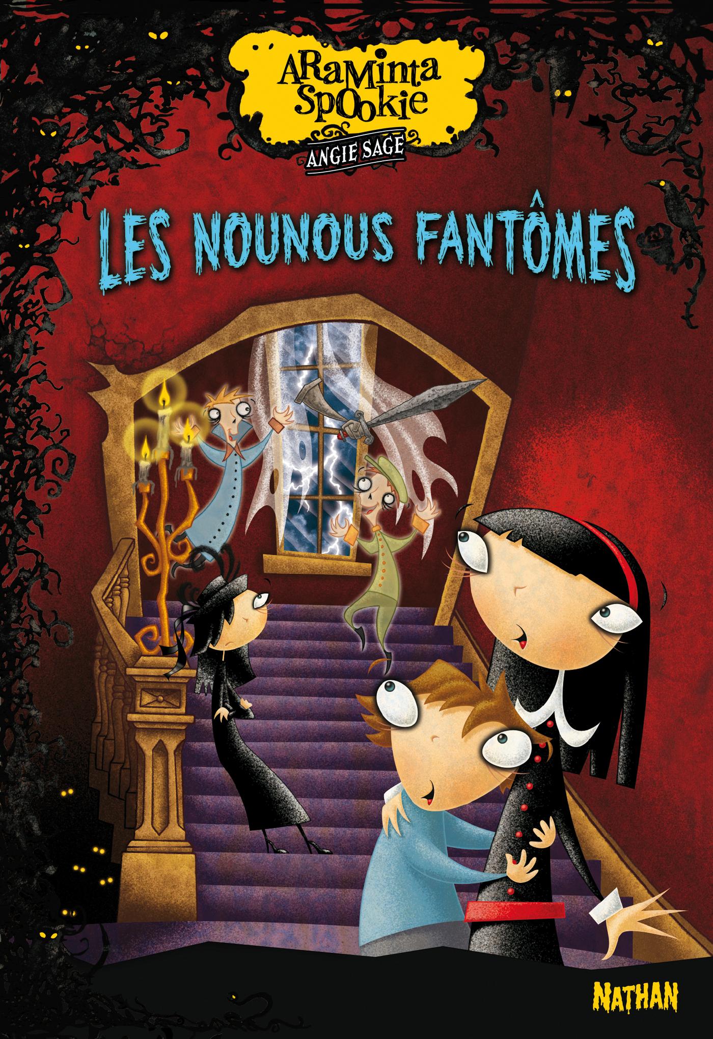 Araminta Spookie T5: Les nounous fantômes