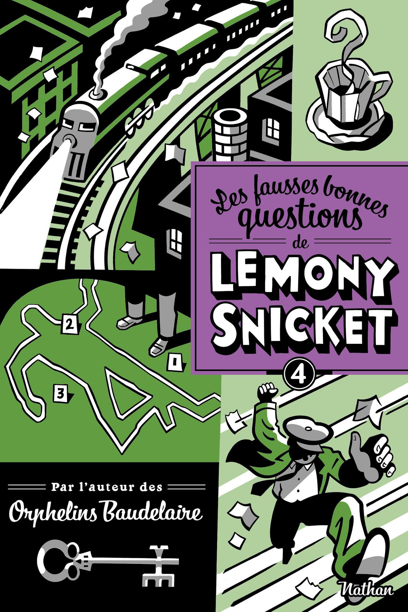 Les fausses bonnes questions de Lemony Snicket (ebook)