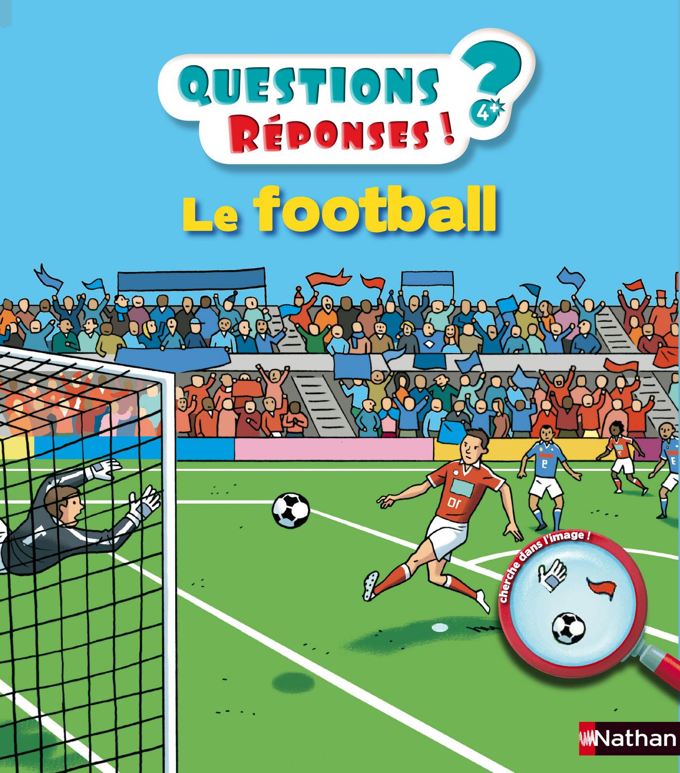 Le football - Questions/Réponses - doc dès 5 ans