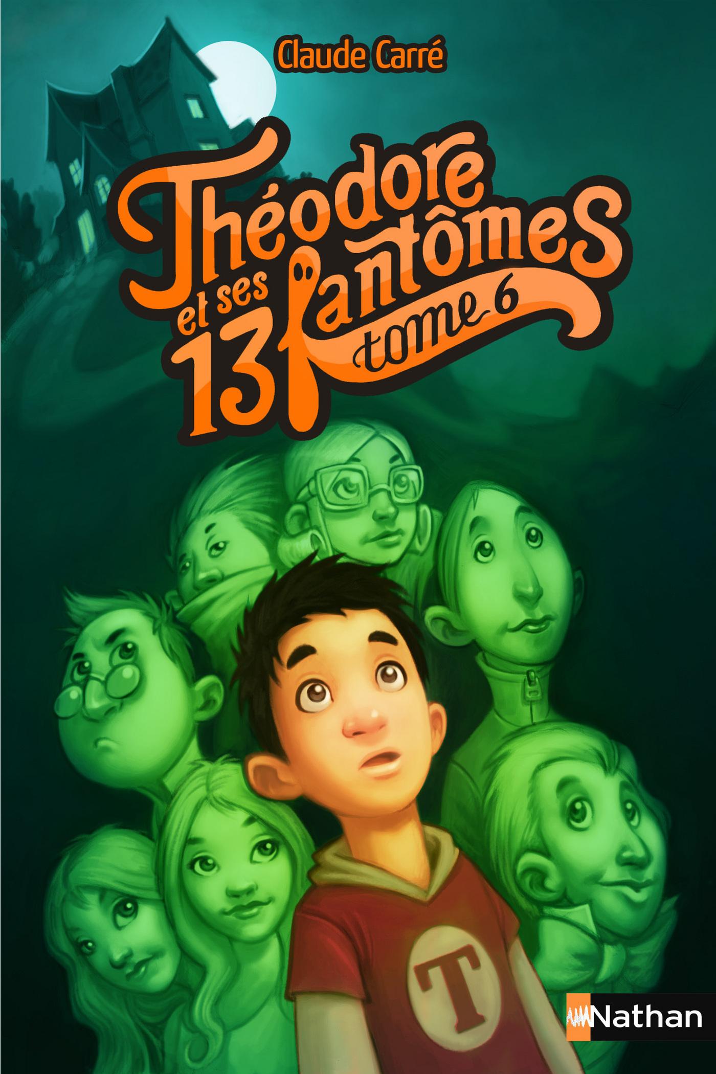 Théodore et ses 13 fantômes - Tome 6
