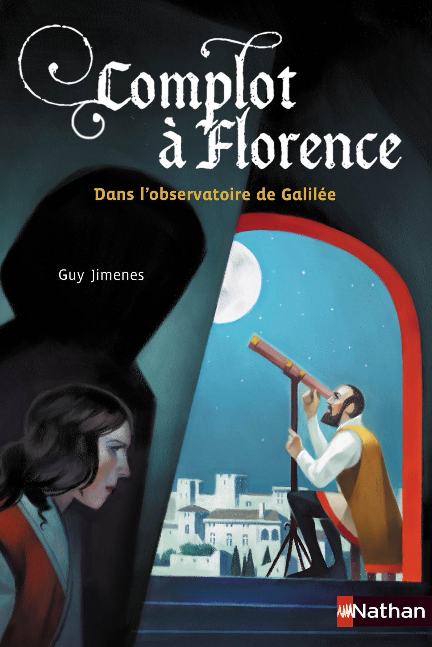 Complot ? Florence : dans l'observatoire de Galil?e