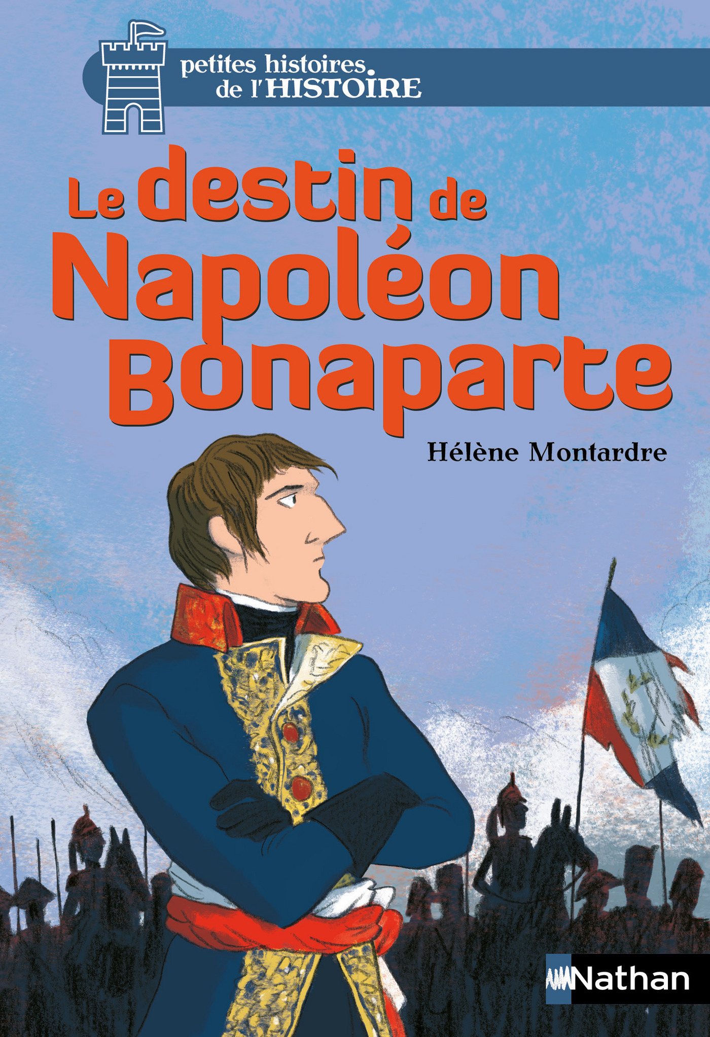 Le destin de Napoléon Bonaparte (ebook)