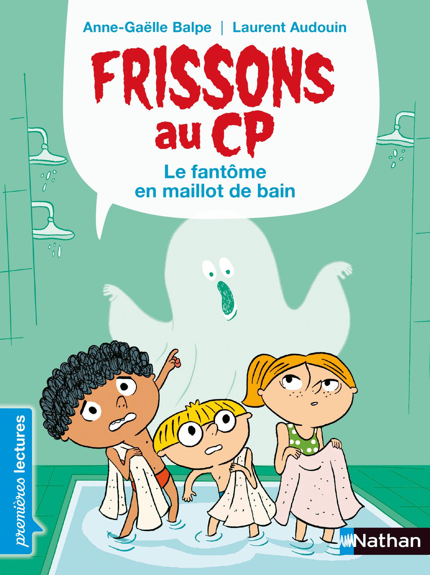 Frissons au CP - Le fantôme en maillot de bain - Dès 6 ans
