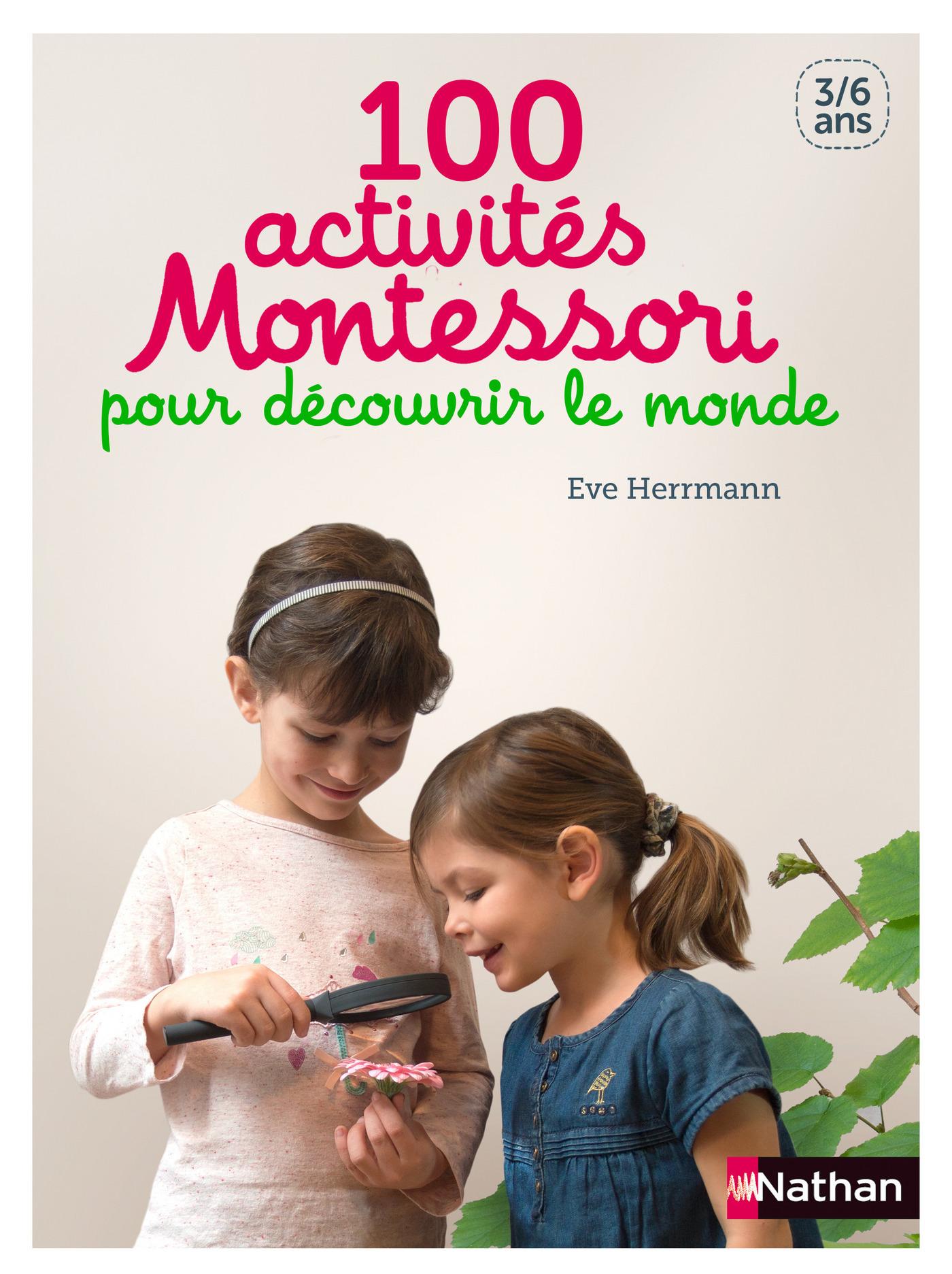 100 activités Montessori pour découvrir le monde (ebook)