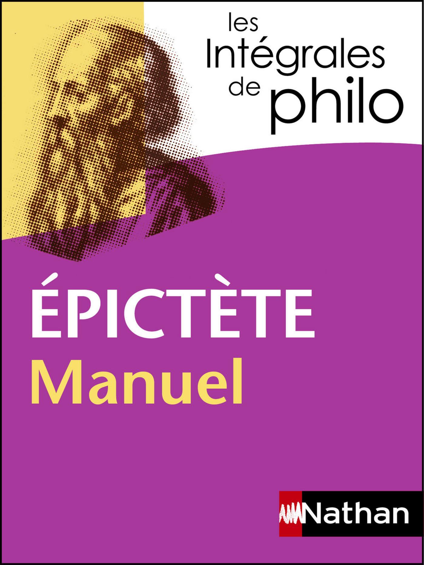 Intégrales de Philo - EPICTETE, Manuel