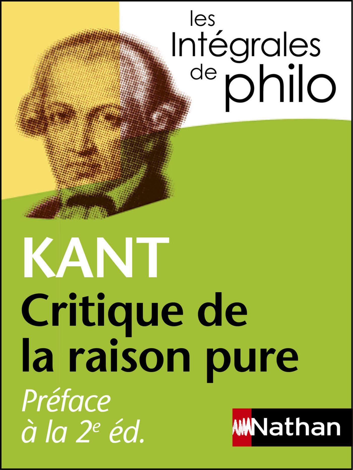 Intégrales de Philo - KANT, Préface à la 2e édition de la Critique de la raison pure (ebook)