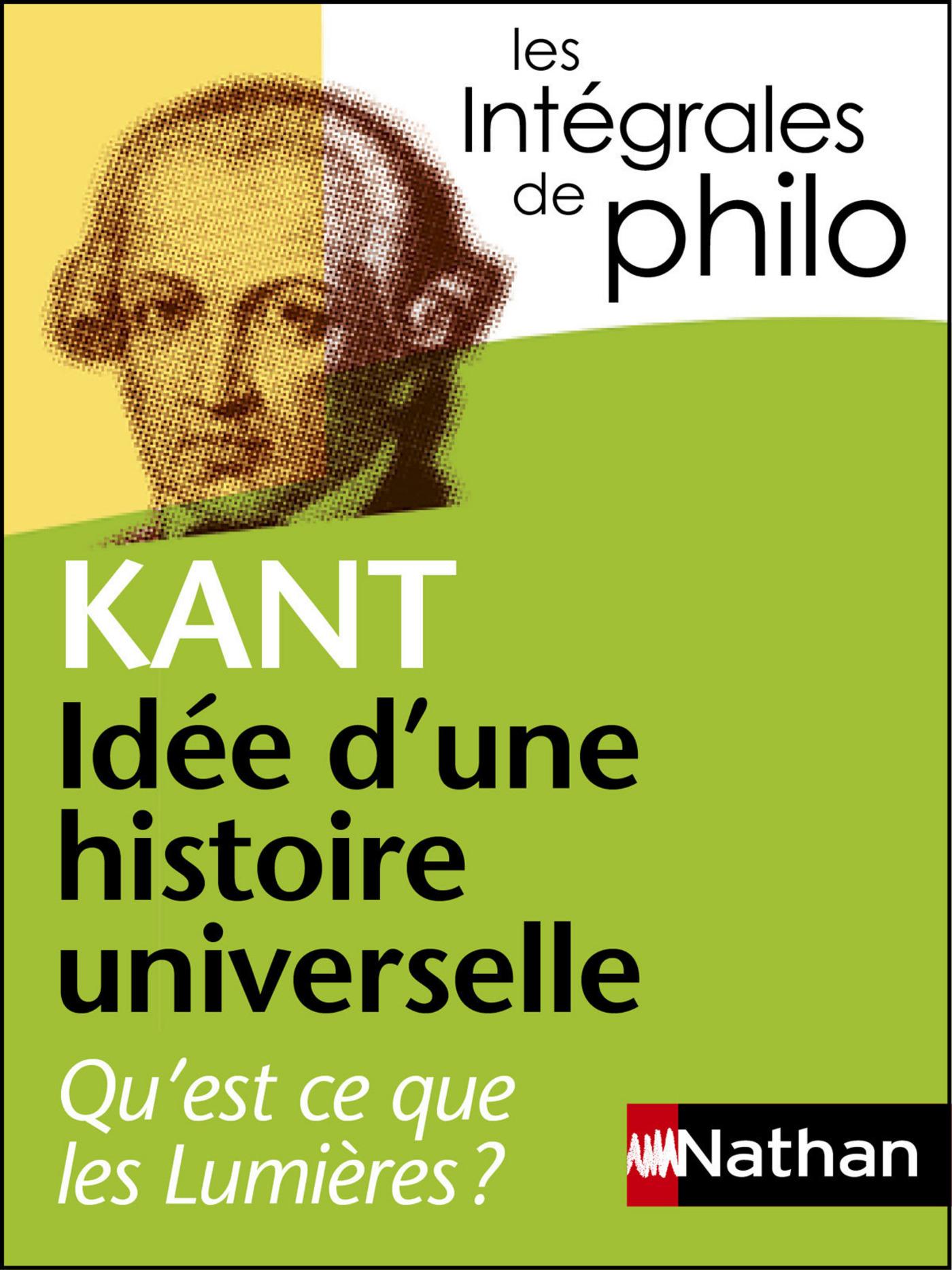 Intégrales de Philo - KANT, Idée d'une histoire universelle : Qu'est-ce que les Lumières?