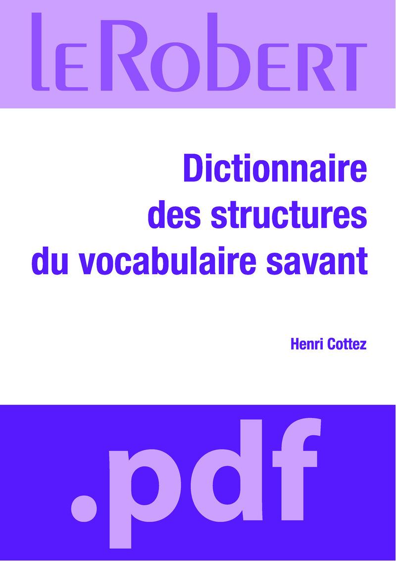 Dictionnaire des structures du vocabulaire savant