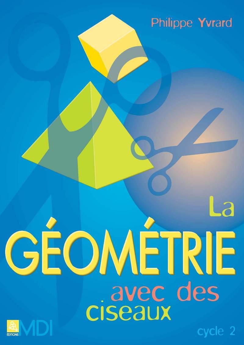Géométrie avec des ciseaux Cycle 2