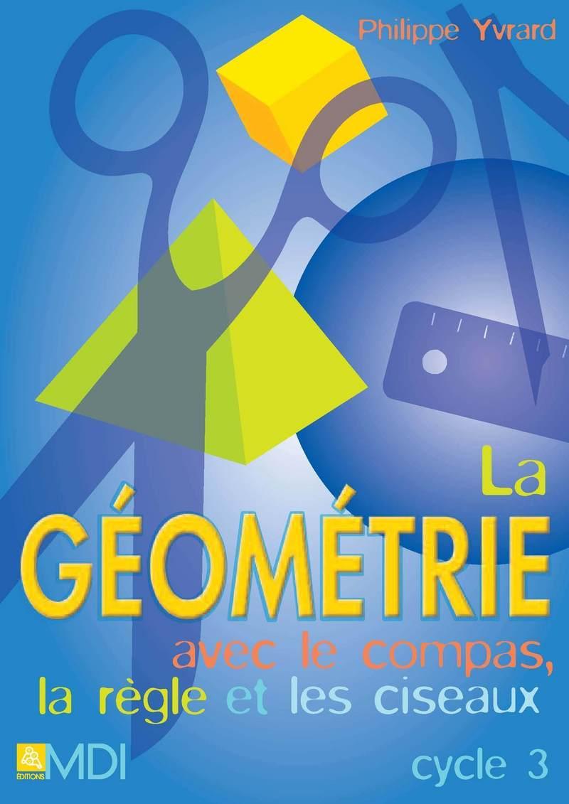 Géométrie avec des ciseaux Cycle 3
