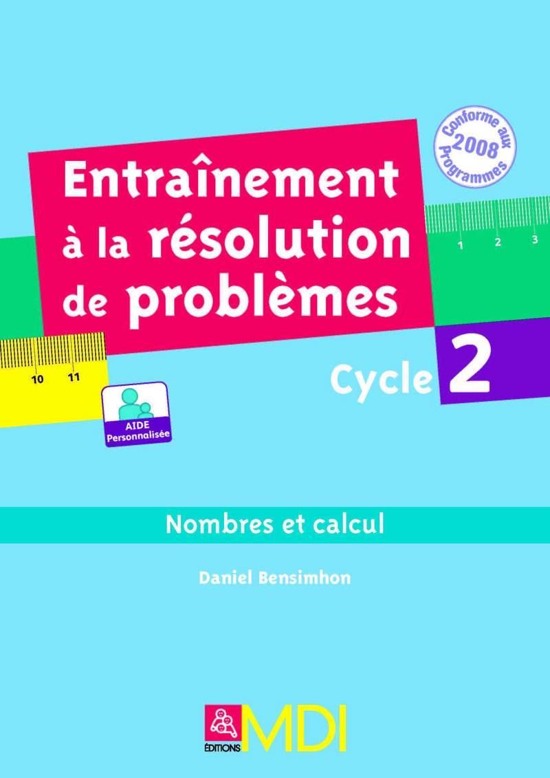 Entraînement à la résolution de problèmes- par domaine - cycle 2 - Nombres et calculs