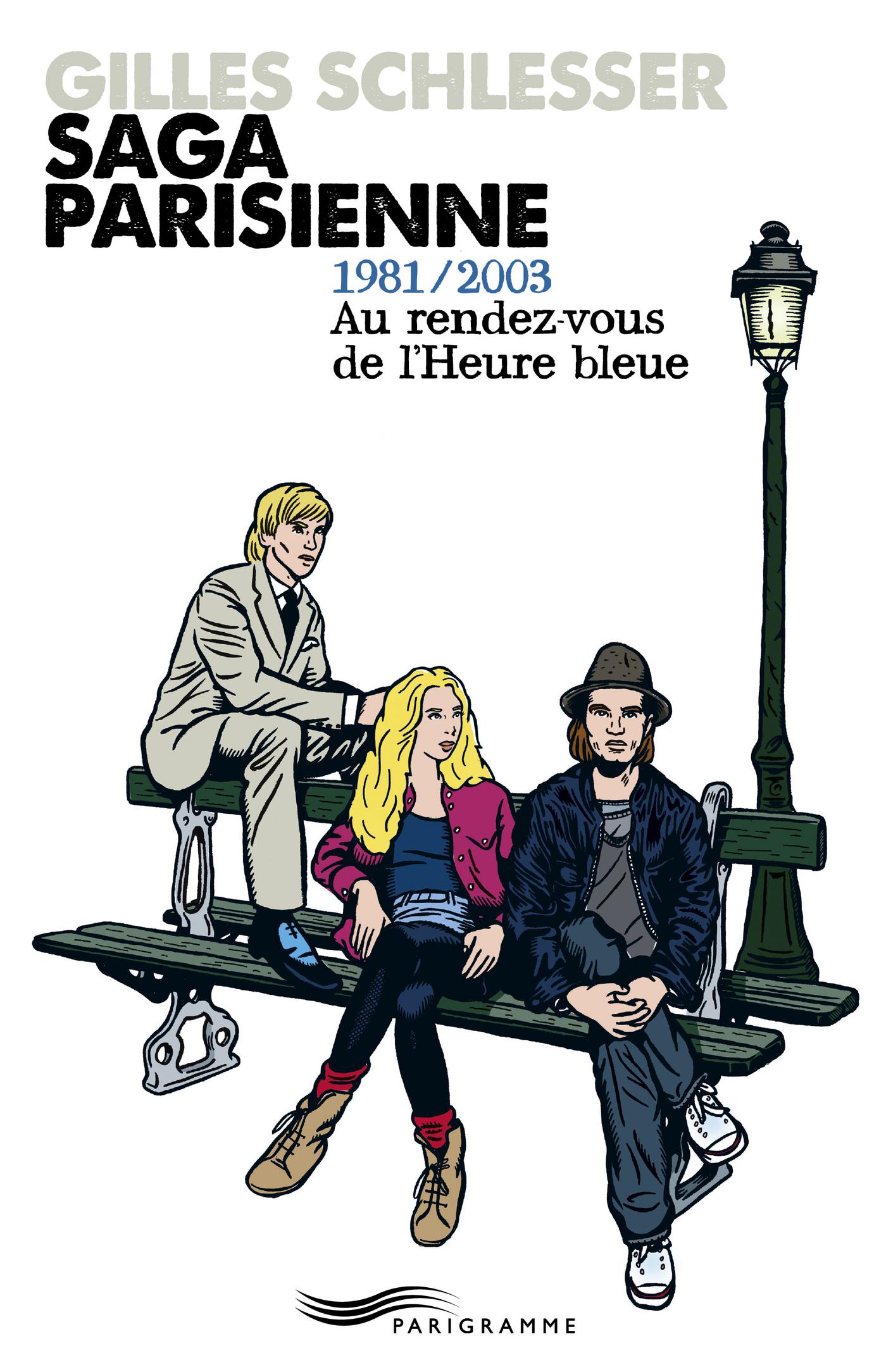 Saga parisienne T3 1981-2003 au rendez-vous de l'heure bleue (ebook)