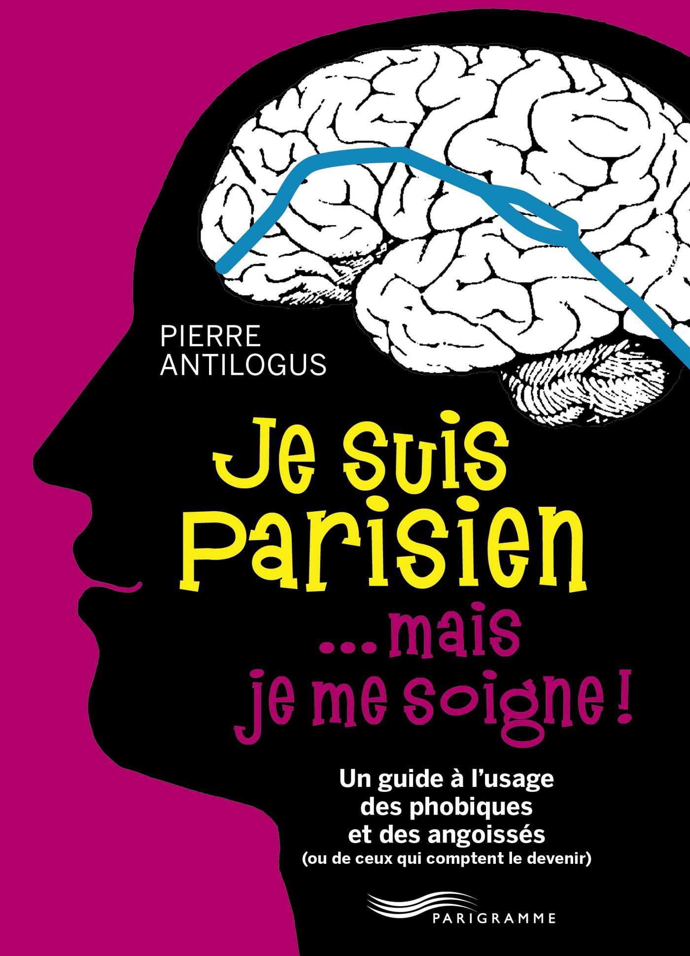 Je suis parisien... mais je me soigne ! (ebook)