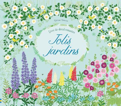 JOLIS JARDINS - LIVRE DE DECALCOMANIES