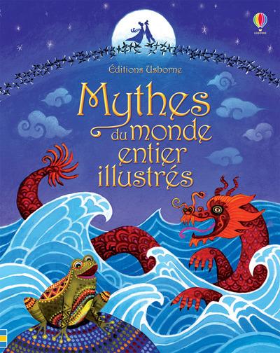 MYTHES DU MONDE ENTIER ILLUSTRES